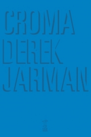 <strong>CROMA </strong> <br/> Derek Jarman