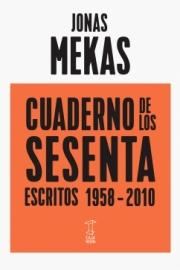 <strong>CUADERNO DE LOS SESENTA </strong>  Jonas Mekas