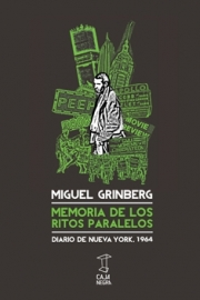 <strong>MEMORIA DE LOS RITOS PARALELOS </strong><br/>  Miguel Grinberg