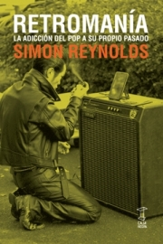 "<strong>RETROMANÍA </strong>  <a href=""/autores/simon-reynolds"">Simon Reynolds</a>"
