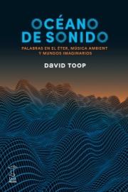 """<strong>OCÉANO DE SONIDO </strong><a href=""""https://cajanegraeditora.com.ar/autores/david-toop"""">David Toop</a>"""