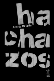 <strong>HACHAZOS </strong><br/>  Andrés Di Tella