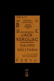 <strong>VIAJERO SOLITARIO </strong><br/>  Jack Kerouac