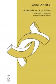 "<strong>LA PROMESA DE LA FELICIDAD </strong>   <a href=""https://cajanegraeditora.com.ar/autores/sara-ahmed/"">Sara Ahmed</a>"